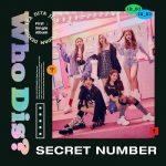 [Single] SECRET NUMBER (시크릿넘버) – Who Dis? (2020.05.19/FLAC 24bit Lossless/RAR)