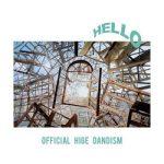 [Album] Official髭男dism – HELLO EP (2020.08.05/FLAC/RAR)