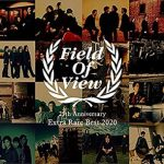 [Album] FIELD OF VIEW – FIELD OF VIEW 25th Anniversary Extra Rare Best (2020.05.13/MP3/RAR)