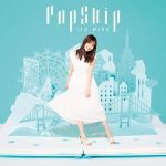 [Album] 伊藤美来 – PopSkip (2019.07.24/FLAC + MP3/RAR)