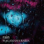 [Single] 我儘ラキア – rain (2020.03.01/AAC/RAR)
