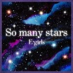 [Single] E-girls – So many stars (2020.07.05/FLAC + AAC/RAR)