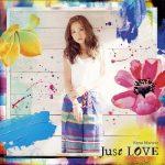 [Album] 西野カナ (Kana Nishino) – Just LOVE (2016.7.13/FLAC + MP3/RAR)