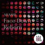 [Single] 嵐 (Arashi) – Face Down : Reborn (2020.06.26/FLAC + MP3/RAR)
