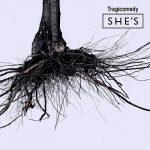 [Album] SHE'S – Tragicomedy (2020.07.01/MP3/RAR)