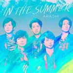 [Single] Arashi – IN THE SUMMER 嵐 (2020.07.24/MP3/RAR)