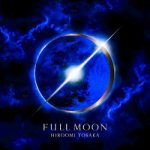 [Album] HIROOMI TOSAKA – FULL MOON (2018.8.8/FLAC 24bit + MP3/RAR)