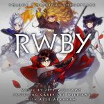 [Album] RWBY VOLUME 7 ORIGINAL SOUNDTRACK & SCORE (2020.07.31/MP3/RAR)