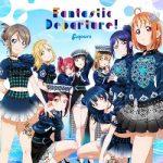[Single] Aqours – Fantastic Departure! (2020.07.22/FLAC 24bit + MP3/RAR)