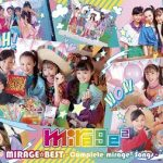 [Album] ミラージュミラージュ – MIRAGE☆BEST ~Complete mirage² Songs~ (2020.06.24/MP3/RAR)