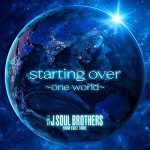 [Single] J Soul Brothers – starting over ~one world~ (2020.08.03/FLAC + MP3/RARR)