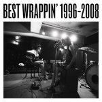 [Album] EGO-WRAPPIN' – Best Wrappin' 1996-2008 (2008.10.16/MP3/RAR)
