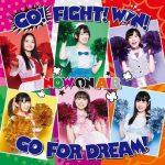 [Single] NOW ON AIR – GO! FIGHT! WIN! GO FOR DREAM! (2020.08.05/MP3/RAR)