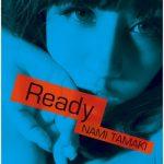 [Album] 玉置成実 (Nami Tamaki) – Ready (2011.02.23/FLAC + MP3/RAR)
