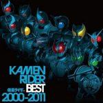 [Album] V.A. – KAMEN RIDER BEST 2000-2011 (2011.04.27/MP3/RAR)