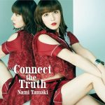 [Single] 玉置成実 (Nami Tamaki) – Connect the Truth (2020.08.05/FLAC 24bit + MP3/RAR)