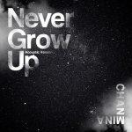[Single] ちゃんみな (Chanmina) – Never Grow Up (Acoustic Version) (2020.04.10/FLAC 24bit Lossless/RAR)