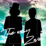 [Single] Zwei – The way (2020.09.05/MP3/RAR)
