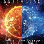 [Album] BABYMETAL – LEGEND – METAL GALAXY (METAL GALAXY WORLD TOUR IN JAPAN EXTRA SHOW) Day 1 & 2 (2020.09.09/MP3 + Flac/RAR)