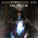 [Album] FINAL FANTASY XIV: SHADOWBRINGERS – EP2 (2020.09.10/FLAC + MP3/RAR)