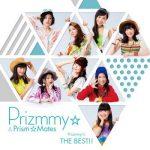 [Album] Prizmmy☆ – Prizmmy☆ THE BEST!! (2017.02.22/FLAC + MP3/RAR)
