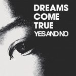 [Single] DREAMS COME TRUE – YES AND NO / G (2020.07.01/FLAC 24bit + MP3/RAR)