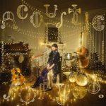 [Album] 南條愛乃 (Yoshino Nanjo) – Acoustic for you (2020.09.02/MP3/RAR)