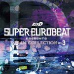 [Album] V.A. – SUPER EUROBEAT presents 頭文字[イニシャル]D DREAM COLLECTION Vol.3 (2020.01.08/FLAC + MP3/RAR)