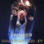 [Album] FINAL FANTASY XIV: SHADOWBRINGERS – EP (2020.03.16/FLAC + MP3/RAR)