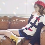 [Album] 能登有沙 (Arisa Noto) – Rainbow Drops (2014.12.20/FLAC 24bit + MP3/RAR)