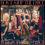 [Album] フィロソフィーのダンス – ドント・ストップ・ザ・ダンス (2020.09.23/FLAC 24bit + MP3/RAR)