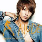 [Album] 山下智久 (Tomohisa Yamashita) – A NUDE (2013.09.11/FLAC + MP3/RAR)