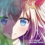 [Album] ときのそら – ON STAGE! (2020.10.21/MP3/RAR)