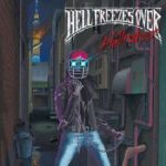 [Album] HELL FREEZES OVER – Hellraiser (2020.08.26/MP3 + FLAC/RAR)