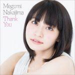 [Album] 中島愛 (Megumi Nakajima) – Thank You (2014.02.26/FLAC + MP3/RAR)