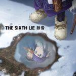 [Single] THE SIXTH LIE – 融雪 (2020.10.13/FLAC 24bit + MP3/RAR)