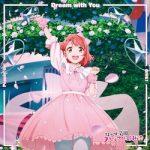 [Single] 虹ヶ咲学園スクールアイドル同好会 – Dream with You / Poppin' Up! / DIVE! (2020.11.18/FLAC + MP3/RAR)