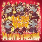 [Single] MAN WITH A MISSION – All You Need (2020.11.29/MP3/RAR)