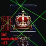 [Album] シド (SID) – Side B complete collection ~e.B 2~ (2013.08.21/FLAC + MP3/RAR)