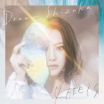 [Single] Dream Shizuka – 4 FEELS. (2019.05.22/FLAC 24bit + MP3/RAR)
