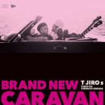 [Album] T字路s – BRAND NEW CARAVAN (2020.11.04/FLAC + MP3/RAR)
