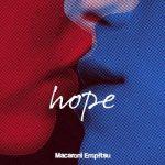 [Album] マカロニえんぴつ (Macaroni Enpitsu) – hope (2020.04.01/FLAC + MP3/RAR)