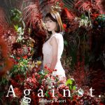 [Single] 石原夏織 (Kaori Ishihara) – Against. (2020.11.04/FLAC 24bit/RAR)