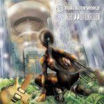 [Album] Dual Alter World – WORLD DISTONATION (2020.11.25/FLAC + MP3/RAR)