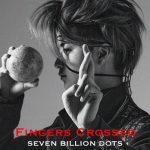 [Single] Seven Billion Dots – Fingers Crossed (2020.11.01/MP3/RAR)