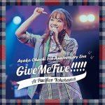 [Album] 大橋彩香 (Ayaka Ohashi) – Ayaka Ohashi 5th Anniversary Live ~ Give Me Five!!!!! ~ at PACIFICO YOKOHAMA (2019.09.29/FLAC 24bit/RAR)