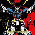 [Album] 菅野祐悟 (Yugo Kanno) – 『ガンダム Gのレコンギスタ』オリジナルサウンドトラック (2015.05.13/FLAC 24bit Lossless/RAR)