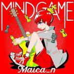 [Single] Maica n – Mind game (2020.12.05/MP3/RAR)