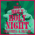 [Single] ちゃんみな & SKY-HI – Holy Moly Holy Night (2020.12.04/FLAC 24bit/RAR)