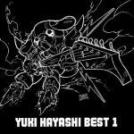 [Album] 林ゆうき – YUKI HAYASHI BEST 1 (2020.12.16/FLAC 24bit/RAR)
